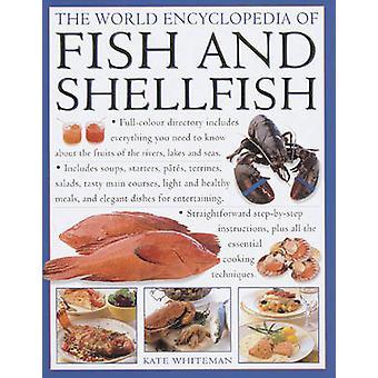 L'encyclopédie mondiale des poissons et crustacés - The Definitive Guide to