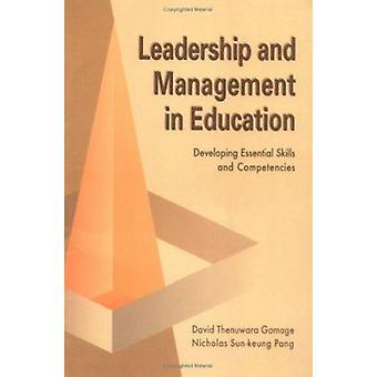 Leadership et gestion en matière d'éducation - développement des compétences essentielles une