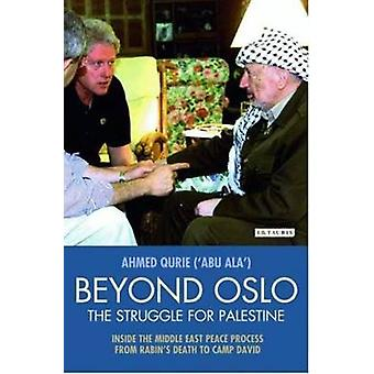 Beyond Oslo - the Struggle for Palestine - Inside the Middle East Peac