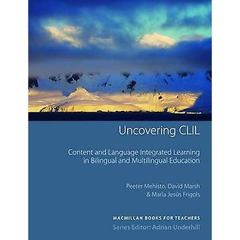 Aufdeckung der CLIL - Inhalt und Sprache lernen und Multili integriert
