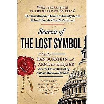 Secrets de the Lost Symbol: le Guide non autorisé pour les mystères de la suite du Code Da Vinci