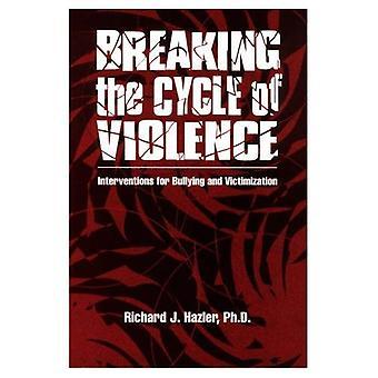 Bryte syklusen av vold: tiltak for mobbing og Victimization