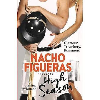 Nacho Figueras Presents: Alta stagione (la serie di stagione di Polo)