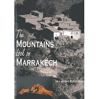 Bergen ser på Marrakech: en vandring längs Atlasbergen