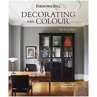 Farrow & Ball: Decorating with Colour - Interiors from an iconic heritage brand certain to inspire creativity in all home decorators