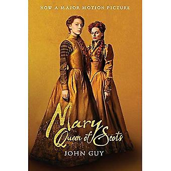 Mary Queen of Scots (tie-in): la vraie vie de Marie Stuart