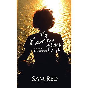 Mon nom est Joy Sam Red - Book 9781909593411