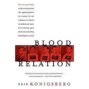 Relazione di sangue di Konigsberg & Eric