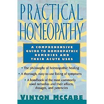 Käytännön Homeopatia A kattava opas Homeopaattiset ja akuutti käyttämää McCabe & Vinton