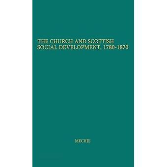 والكنيسة، والتنمية الاجتماعية الاسكتلندية 17801870 ستيوارت & ميتش