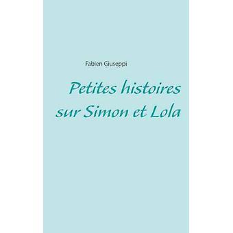 プチ Histoires スールサイモン Et ローラバイ Giuseppi & ファビアン
