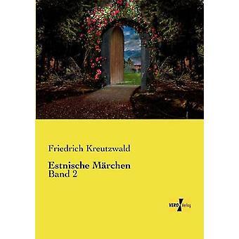 Estonien Mrchen par Friedrich Reinhold Kreutzwald & Friedrich