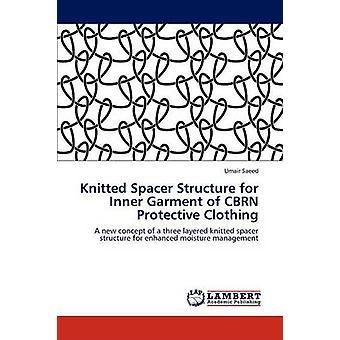 Gestrickte Spacer Struktur für innere Kleidungsstück CBRN Schutzkleidung von Saeed & Umair