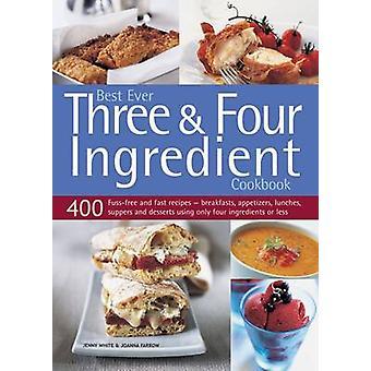 Beste je drei & vier Zutat Kochbuch - 400 unkompliziert und schnell Re