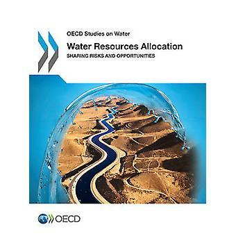 Oecd による水資源配分分配リスクと機会の研究
