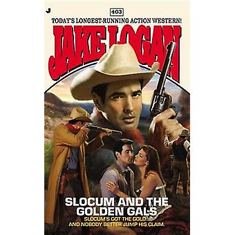 Slocum and the Golden Gals by Jake Logan - 9780515151084 Book