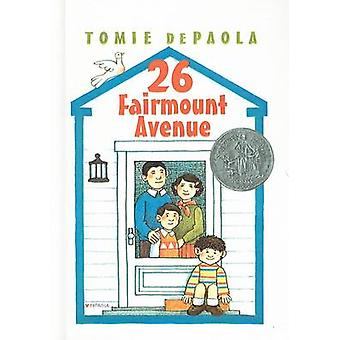 26 Fairmount Avenue by Tomie DePaola - Tomie DePaola - 9780756906177
