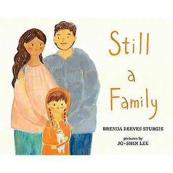 Still a Family - A Story about Homelessness by Brenda Reeves Sturgis -