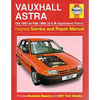 Vauxhall Astra (1991-98) Service and Repair Manual (3rd Revised editi