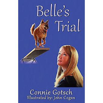Belle's Trial by Belle's Trial - 9781932926125 Book