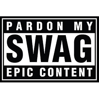Poster - Swag Pardon - My Swag Wall Art Licensed Gifts Toys 241136