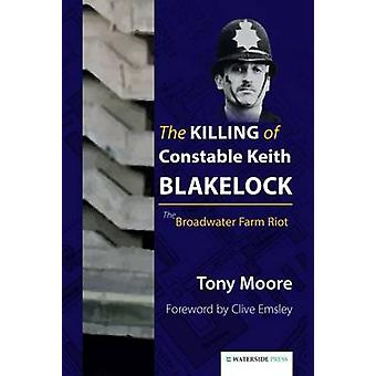 The Killing of Constable Keith Blakelock - The Broadwater Farm Riot by