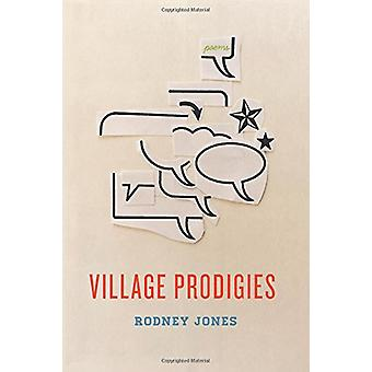 Village Prodigies by  -Rodney Jones - 9780544960107 Book