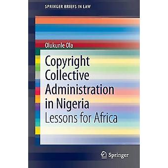 الإدارة الجماعية حقوق التأليف والنشر في نيجيريا-الدروس لأفريقيا بواسطة