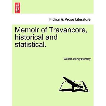 Memoir of Travancore historical and statistical. by Horsley & William Henry