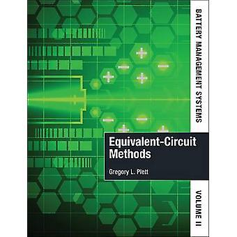 Batterihanteringssystem EquivalentCircuit Metoder Volym II av Gregory Plett