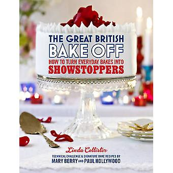 Great British Bake Off How to turn everyday bakes into show by Linda Collister