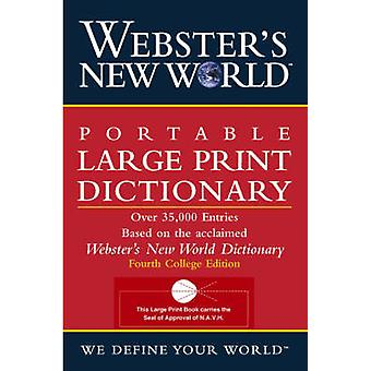 Websters New World Portable Large Print Dictionary Second Edition by Edited by Jonathan L Goldman & Edited by Michael E Agnes