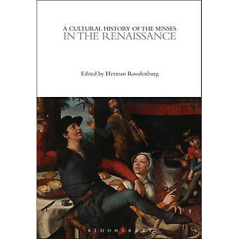 Herman Roodenburgin muokkaama aistien kulttuurihistoria renessanssissa