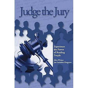 Judge the Jury by WeiserHargrave and Associates
