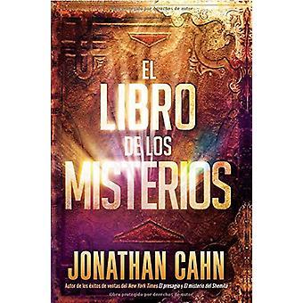 El Libro de Los Misterios / The Book of Mysteries by Jonathan Cahn -