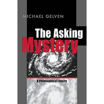 Asking Mystery  Ppr. by Gelven & Michael