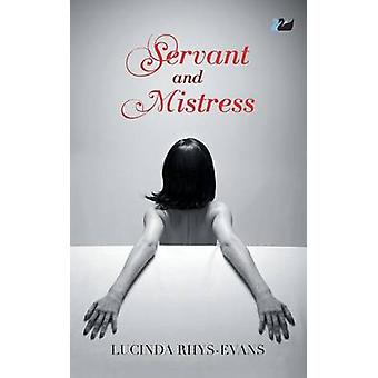 Servant and Mistress by RhysEvans & Lucinda