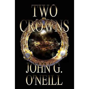 Two Crowns by ONeill & John  Graham