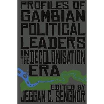 Profielen van Gambiaanse politieke leiders in het dekolonisatietijdperk door Senghor & Jeggan