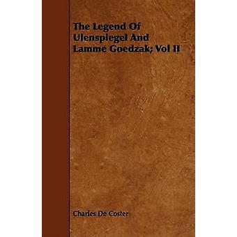 The Legend of Ulenspiegel and Lamme Goedzak Vol II by Coster & Charles De