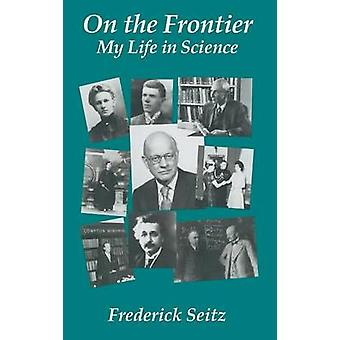 On the Frontier von Seitz & Frederick