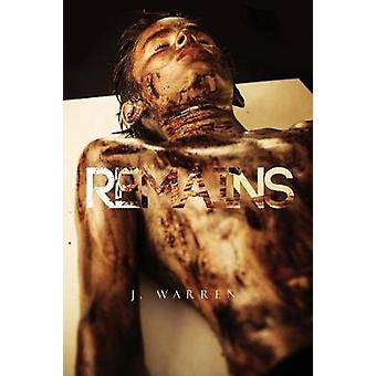 Remains by Warren & J.