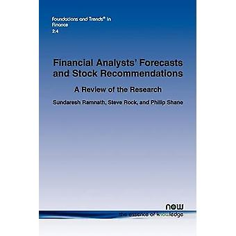Financial Analysts Forecasts and Stock Recommendations by Ramnath & Sundaresh
