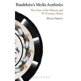 Baudelaires Media Aesthetics by Grtta & Marit