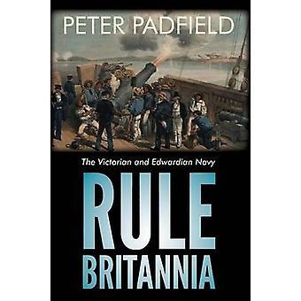 Rule Britannia by Padfield & Peter