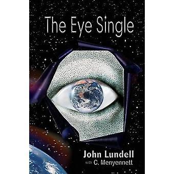 The Eye Single by Lundell & John