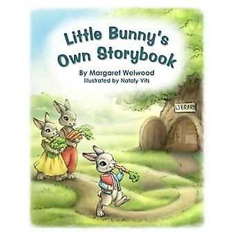 Little Bunnys Own Storybook by Welwood & Margaret