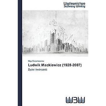 Ludwik Mackiewicz 19282007 by Rozenkowska Maja