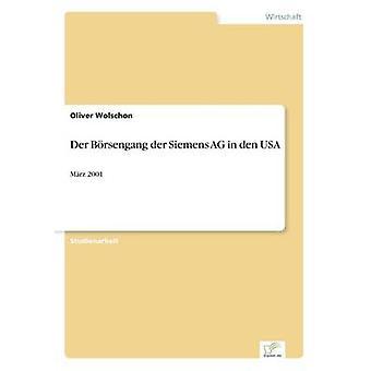 Der Brsengang der Siemens AG in den USAMrz 2001 by Wolschon & Oliver