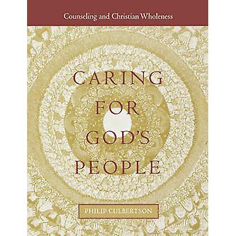 Caring for Gods People by Culbertson & Philip LeRoy